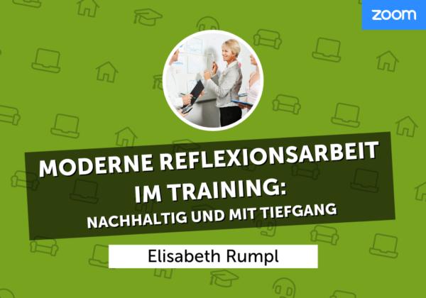 Moderne Reflexionsarbeit im Training: Nachhaltig und mit Tiefgang